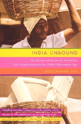 India Unbound By Das, Gurcharan
